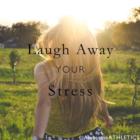 Laugh Away Your Stress