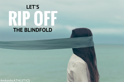lets-rip-off-the-blindfold