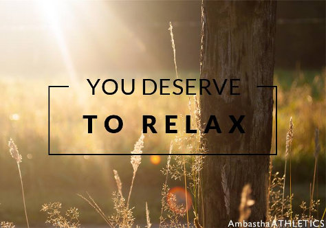 You Deserve To Relax